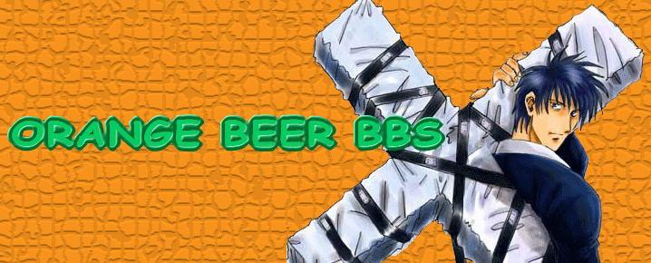 ORANGE BEER BBS